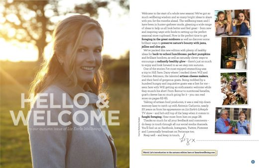 Liz Earle Wellbeing Magazine Autumn 2015 Welcome Page