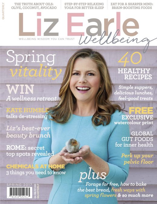 Liz Earle Wellbeing Spring 2017