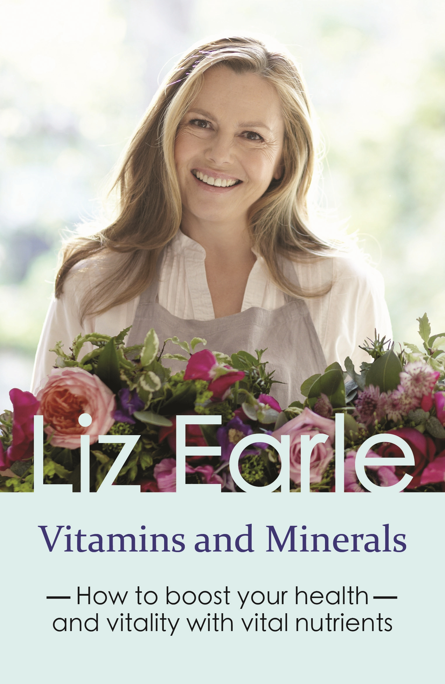 vitamins-and-minerals Liz Earle Wellbeing