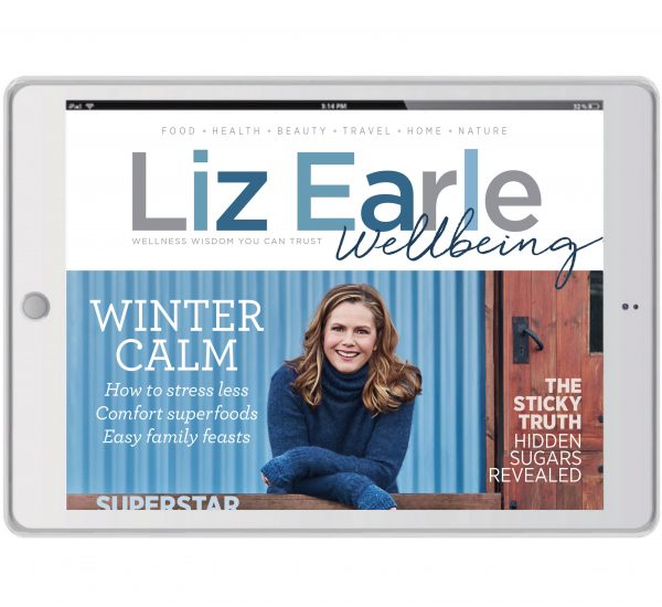 Liz Earle Wellbeing Winter 2017 Digital Edition